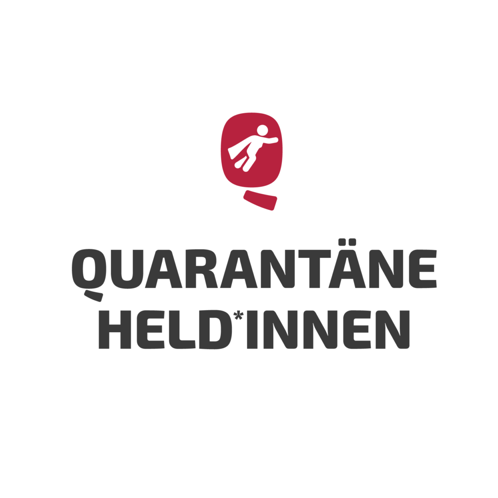 Quarantäne Held*innen